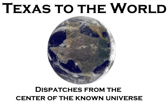 Texas to the World