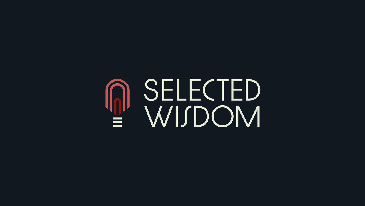 Selected Wisdom
