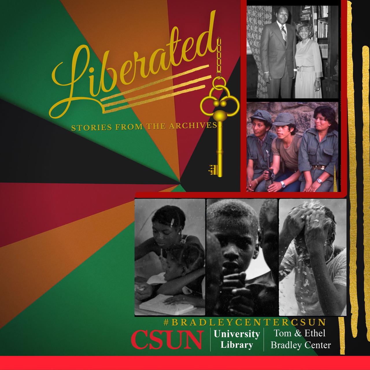 Liberated | Bradley Center CSUN