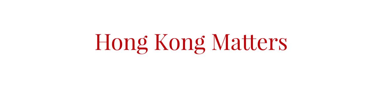 Hong Kong Matters