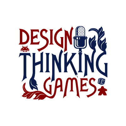Design Thinking Games Podcast