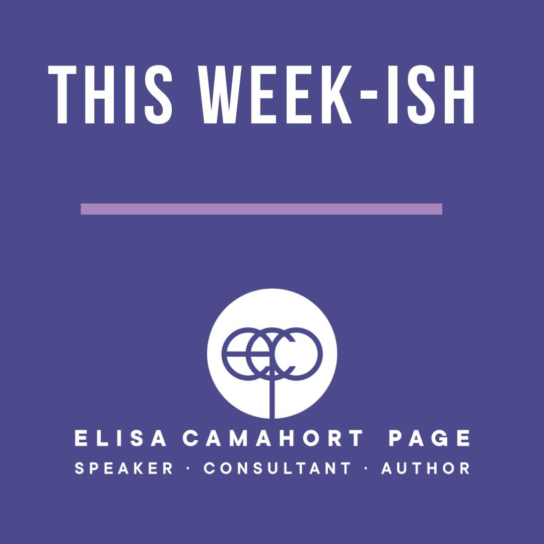 This Week-ish with ElisaCP