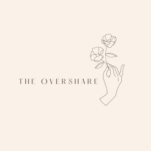 The Overshare