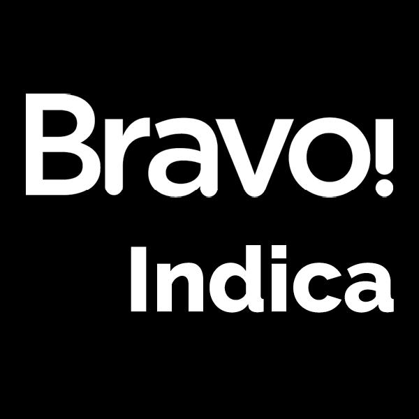 Bravo! Indica