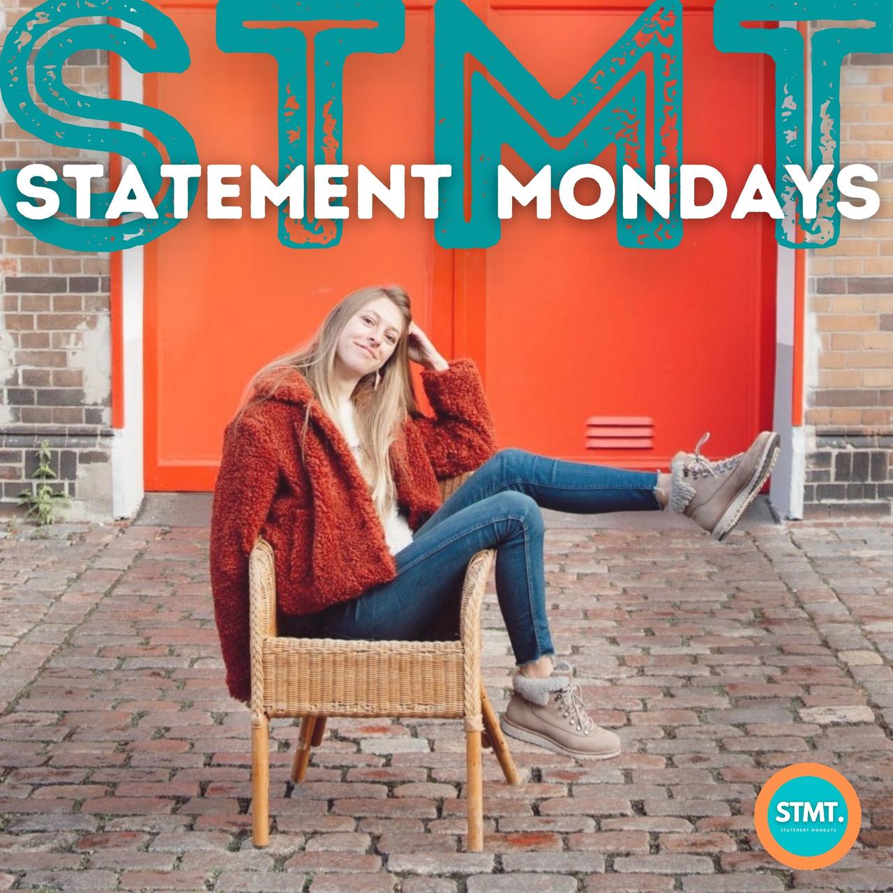Statement Mondays: Behind the Scenes