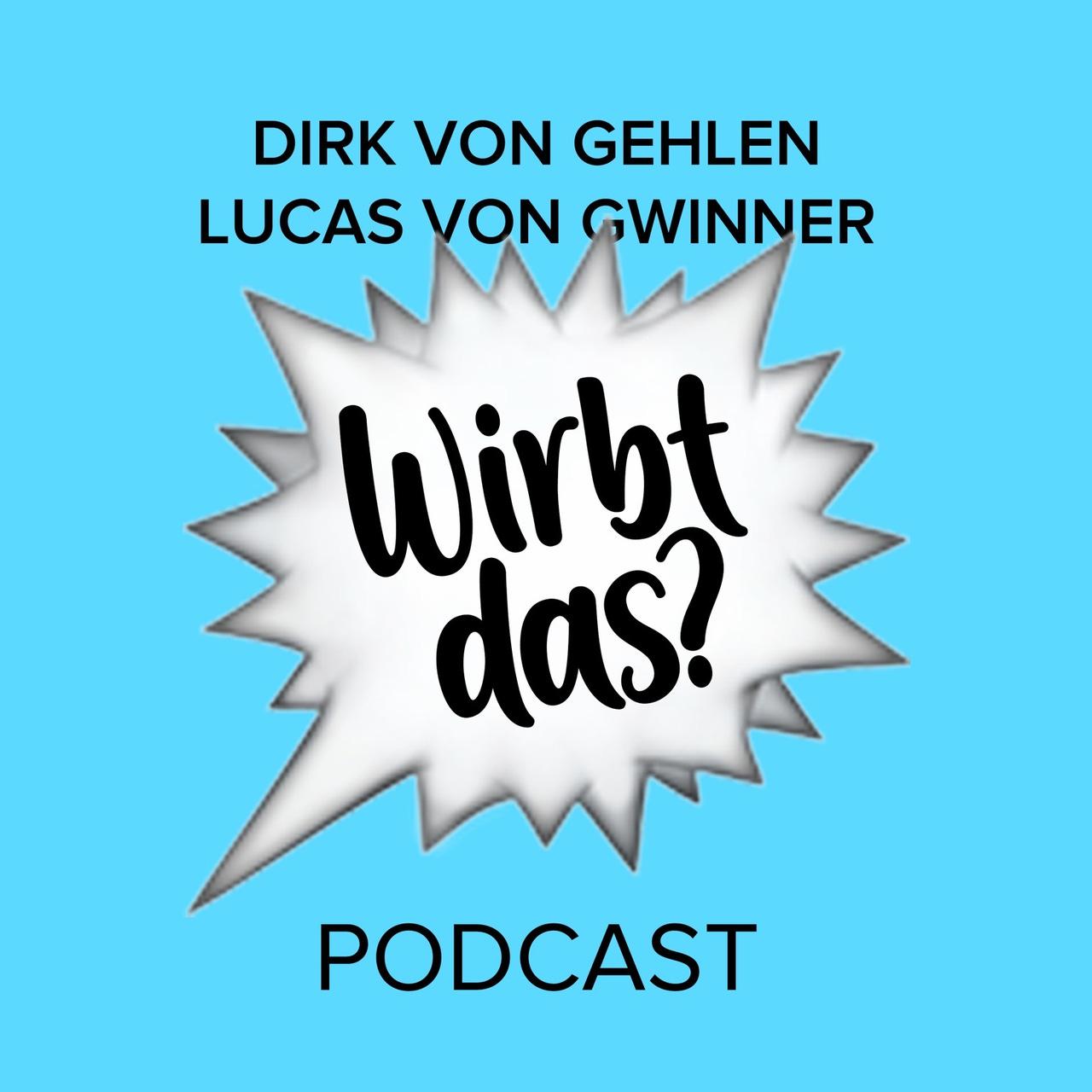 Wirbt das? Podcast