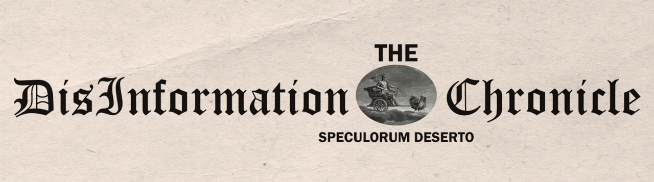 The DisInformation Chronicle