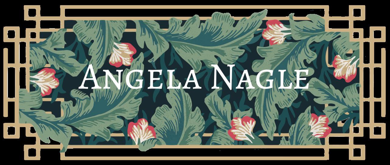 Angela Nagle's Newsletter