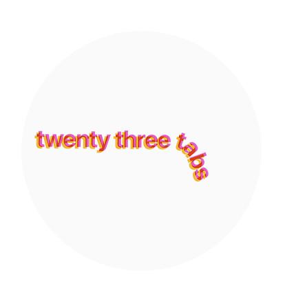 twenty three tabs