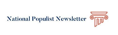 National Populist Newsletter