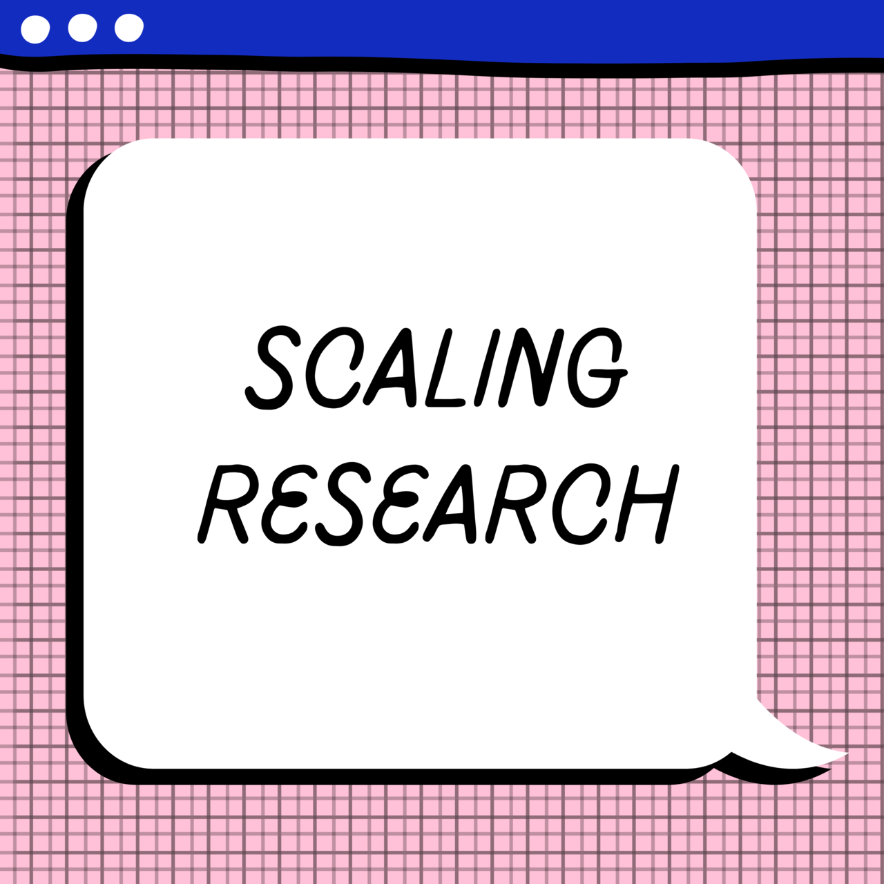 Scaling Research