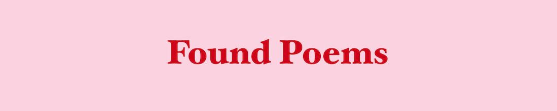 Found poems