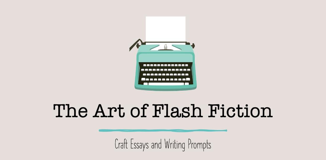The Art of Flash Fiction
