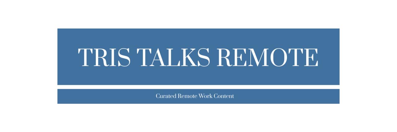 Tris Talks Remote