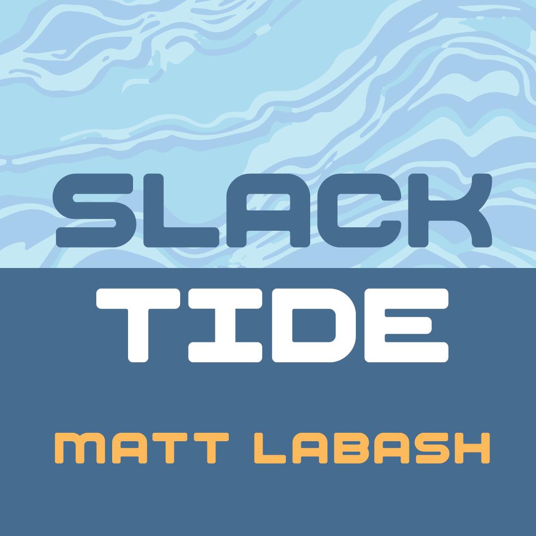 Slack Tide by Matt Labash