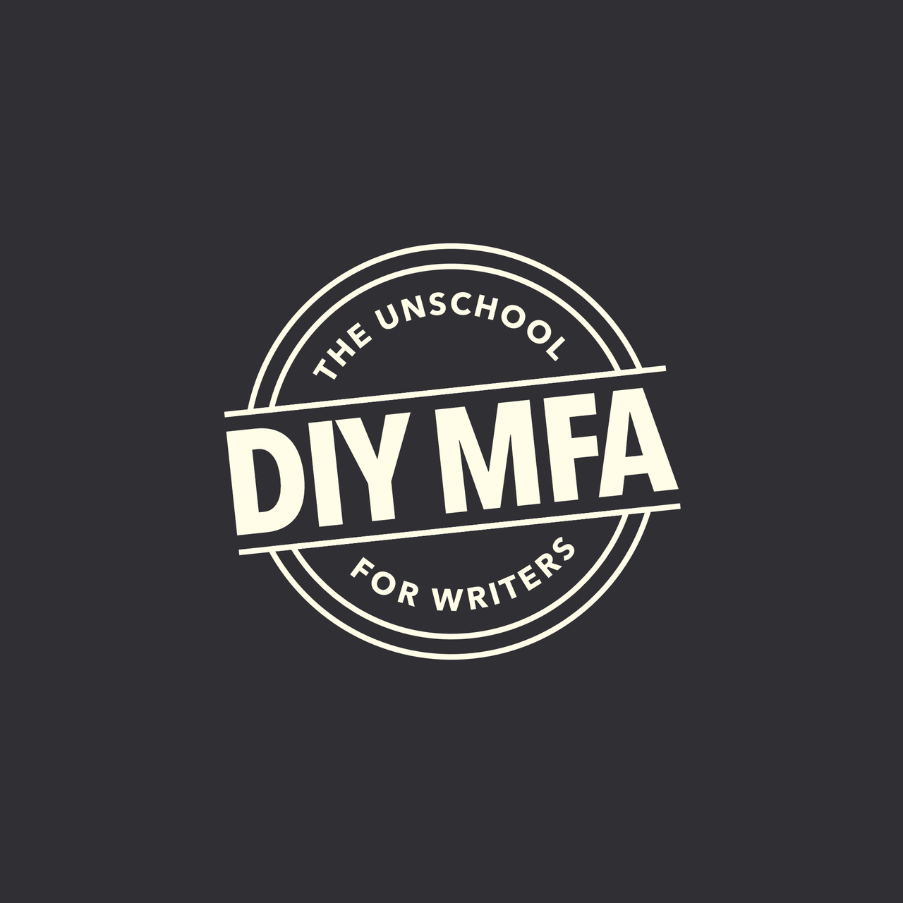 The Unschool for Writers: a DIY MFA