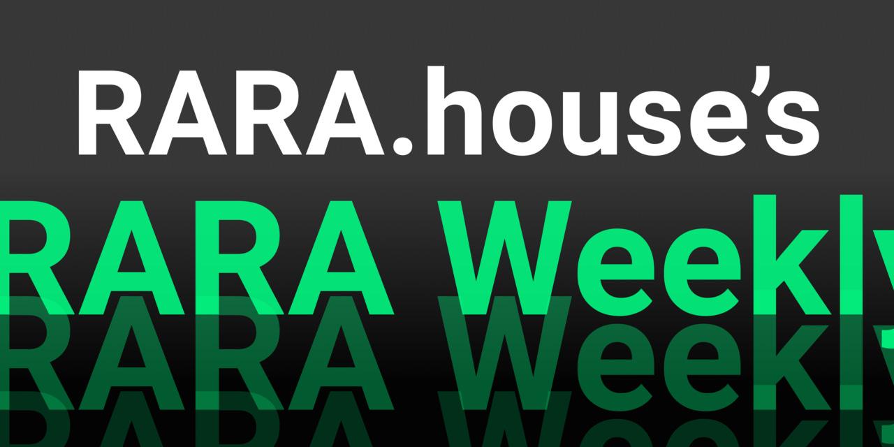 RARA Weekly