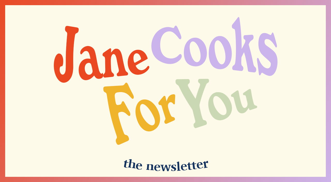 Jane Cooks For You