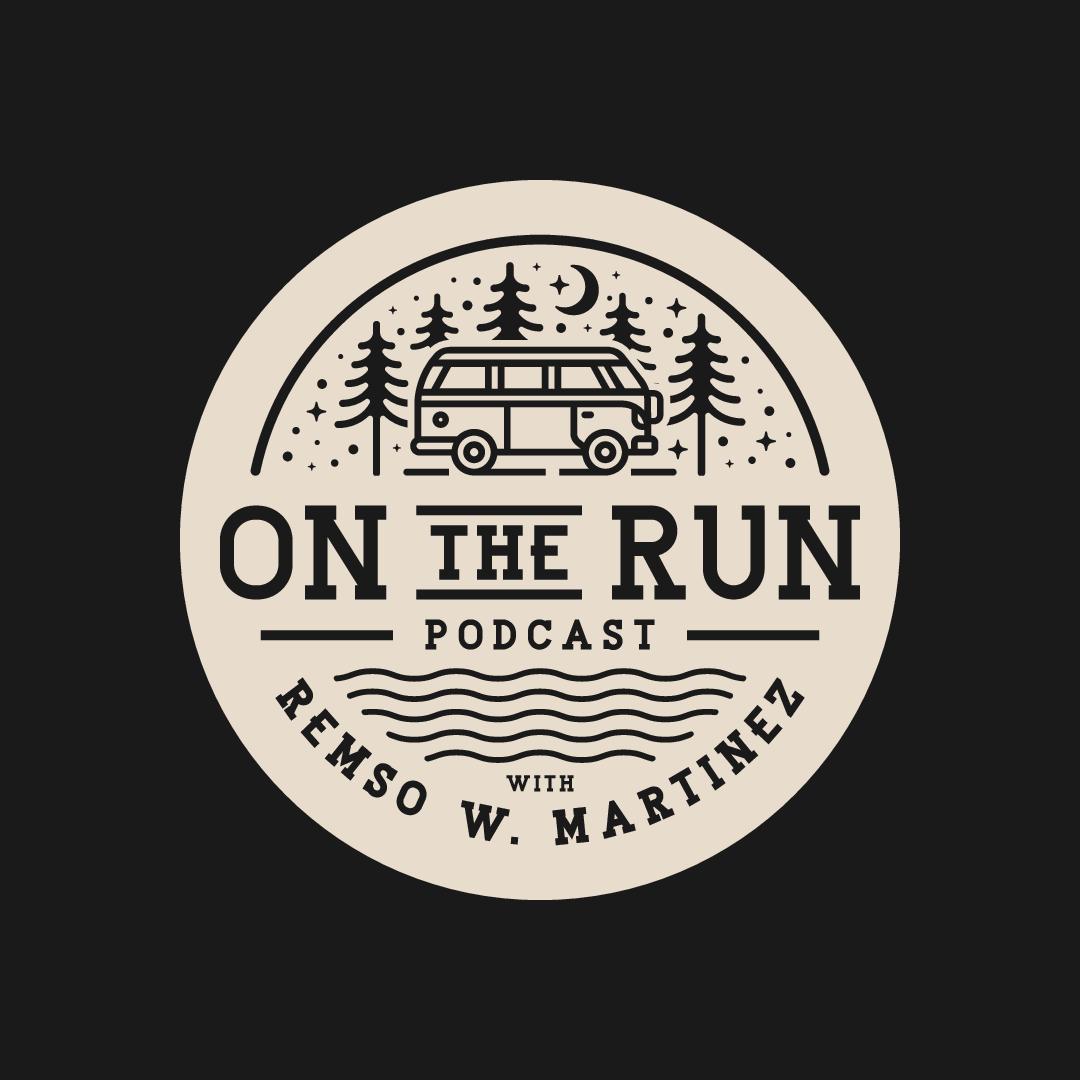 On The Run w/ Remso W. Martinez