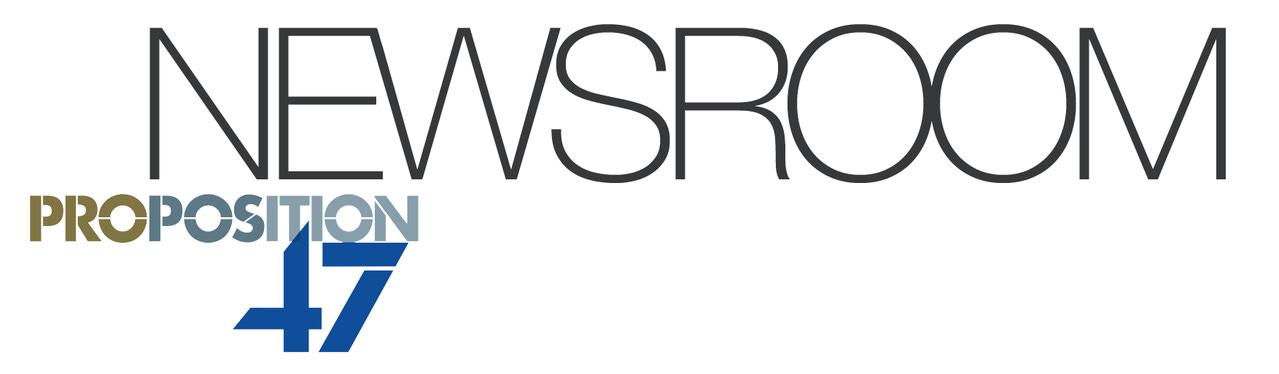 Newsroom par Proposition 47