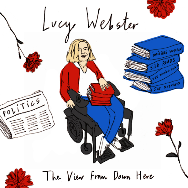 The View From Down Here, with Lucy Webster