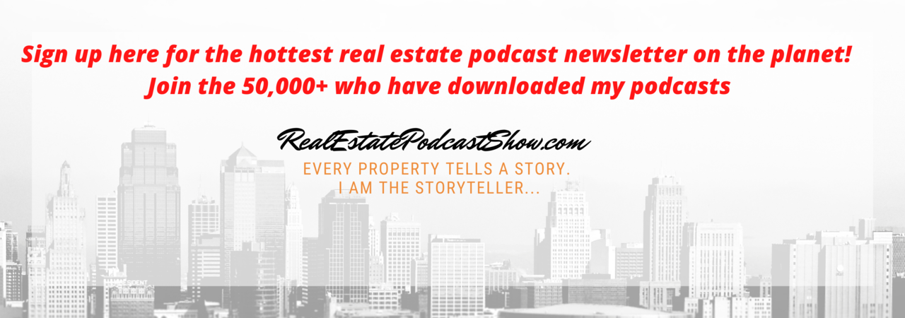 RealEstatePodcastShow.com's Newsletter