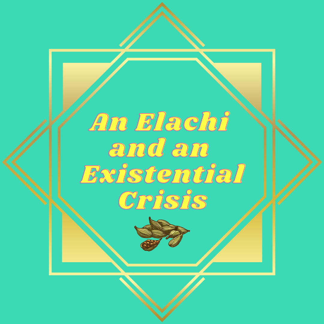 An Elachi and an Existential Crisis