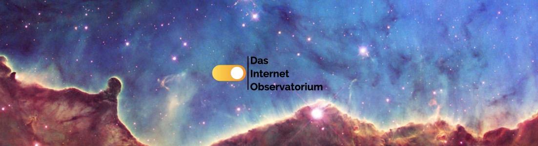 Aus dem Internet-Observatorium