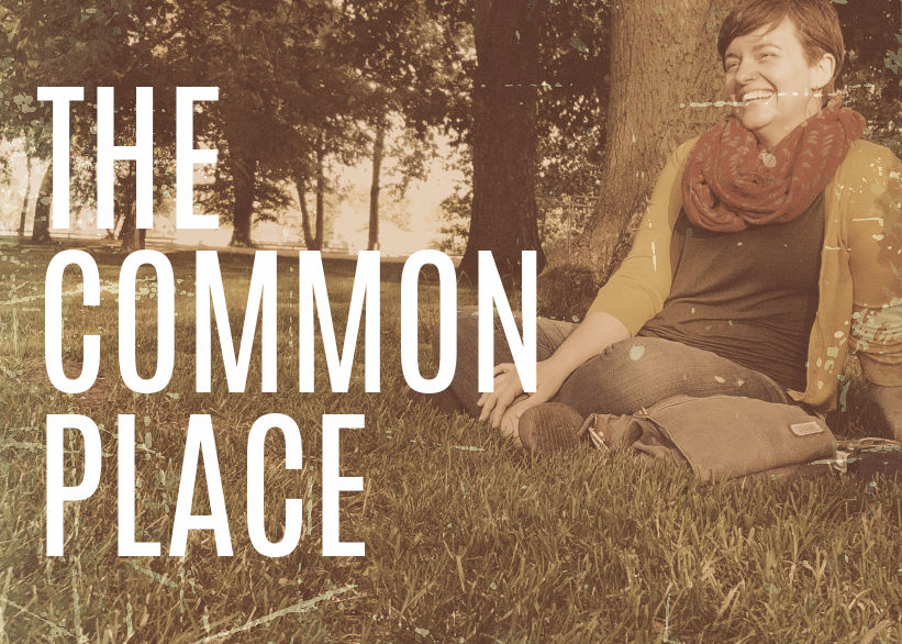The Commonplace