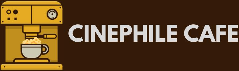 The Cinephile Café