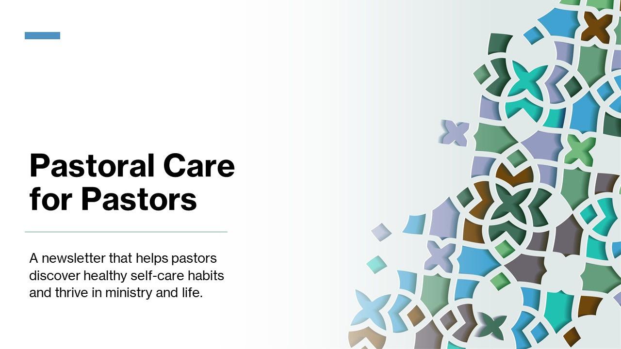 Pastoral Care for Pastors