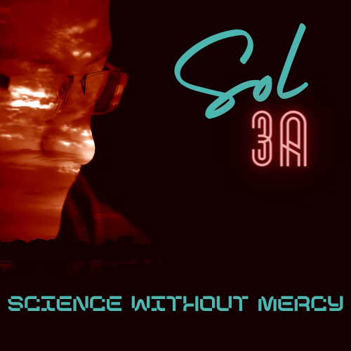 Science Without Mercy