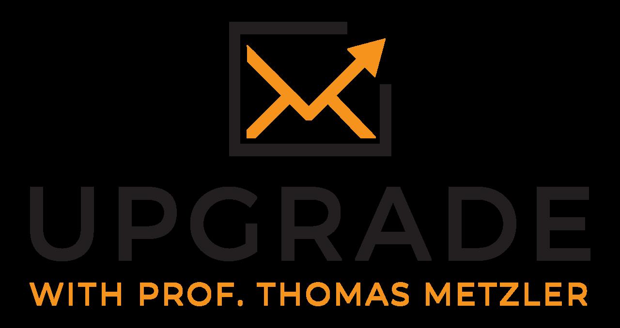 Upgrade with Prof. Thomas Metzler, PhD