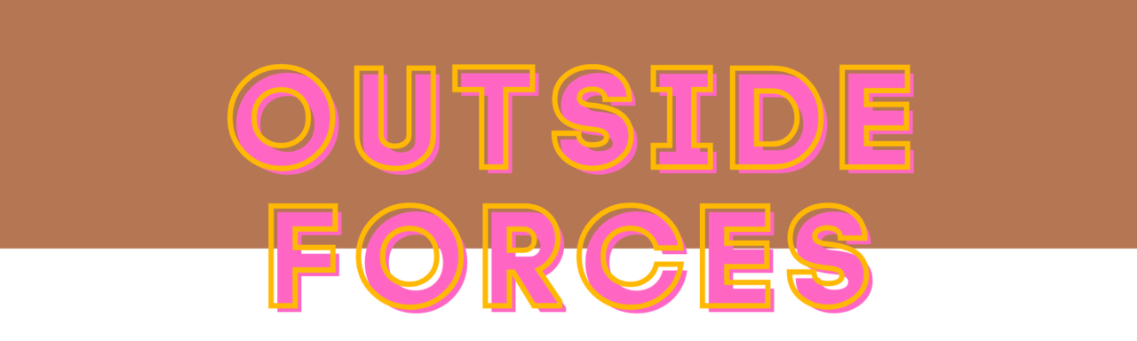 Outside Forces