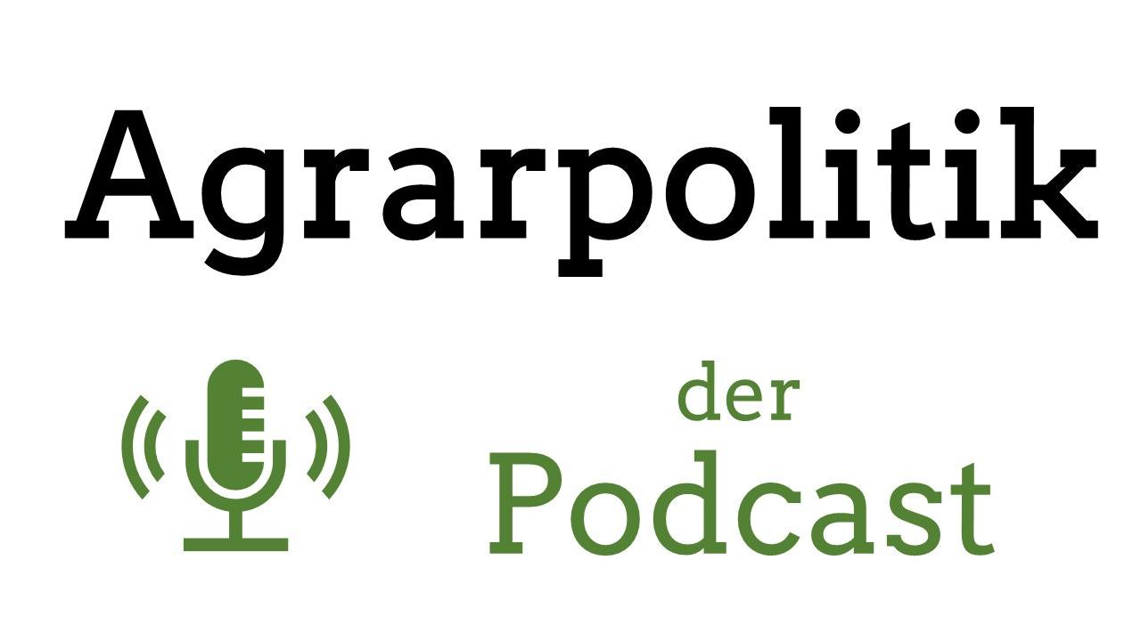 Agrarpolitik-Podcast