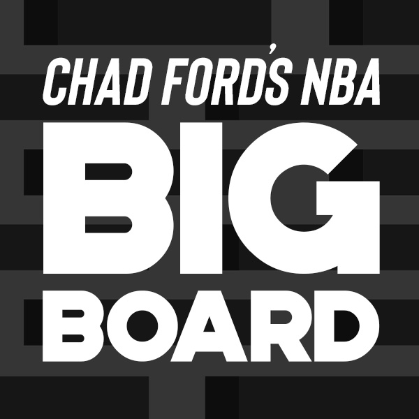 Chad Ford's NBA Big Board