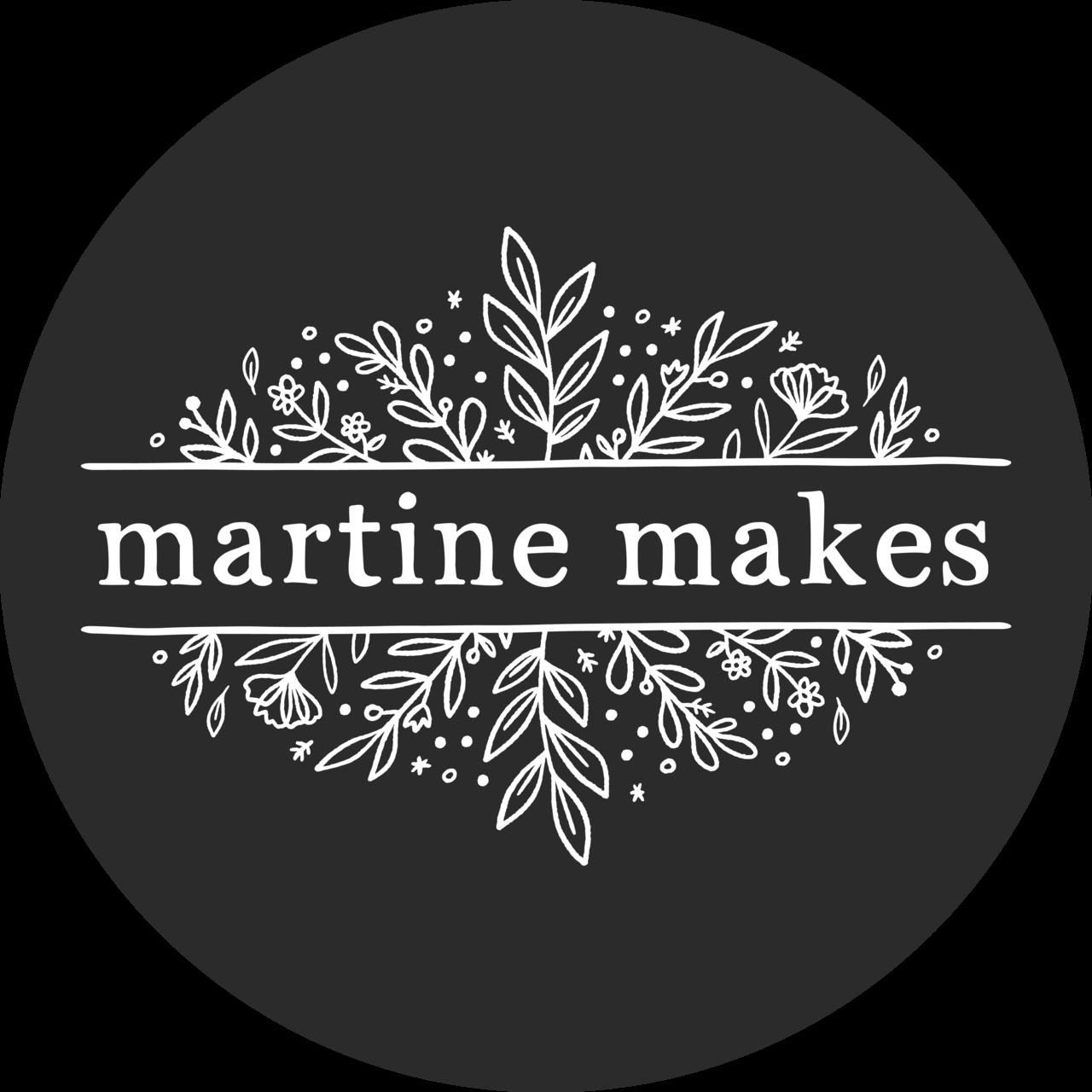 Martine Makes