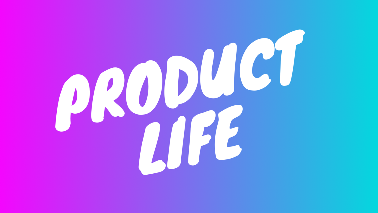 Product Life