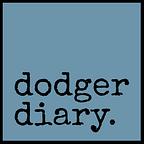 Dodger Diary