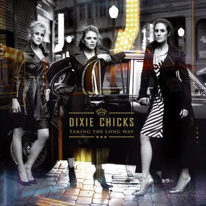 """Image result for long way around dixie chicks"""""""