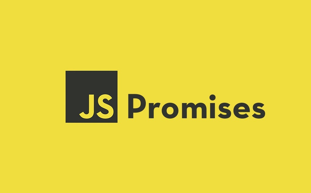 JavaScript Promises - All You Need to Know to Get Started