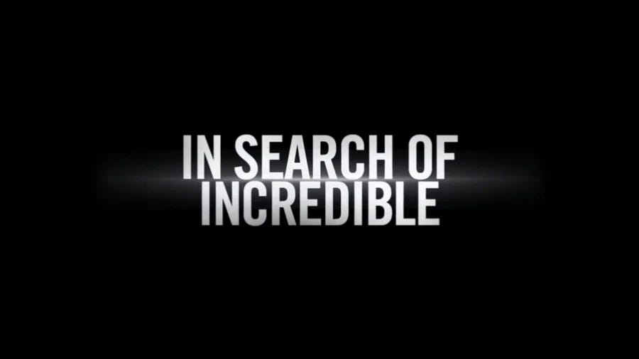Image result for in search of incredible