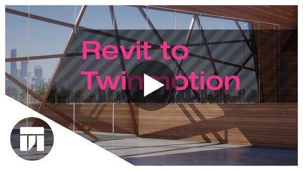Twinmotion 2018 Real-time synchronization with Autodesk Revit