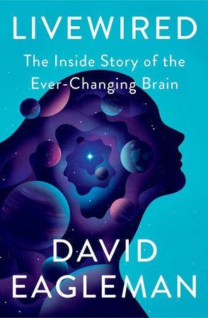 Livewired by David Eagleman