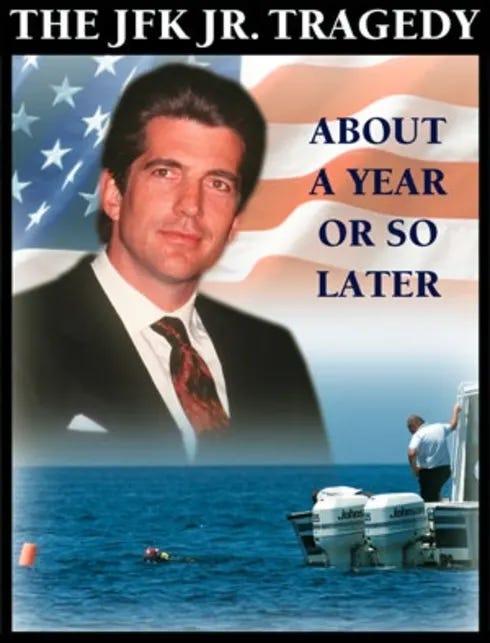 The JFK Jr. Tragedy