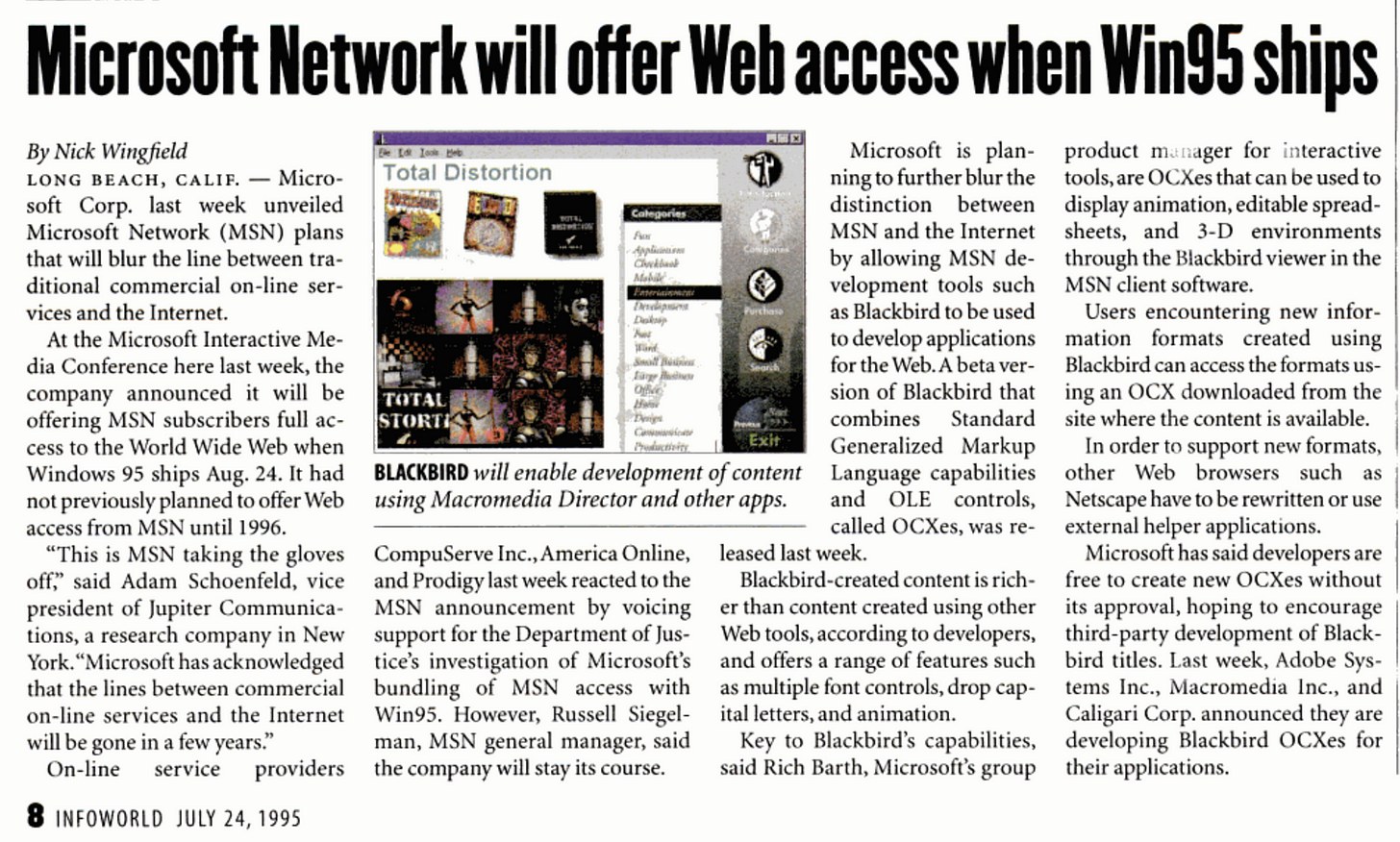 Infoworld from 4 weeks prior to Windows 95 availability, Microsoft Network will offer Web access when Win95 ships.