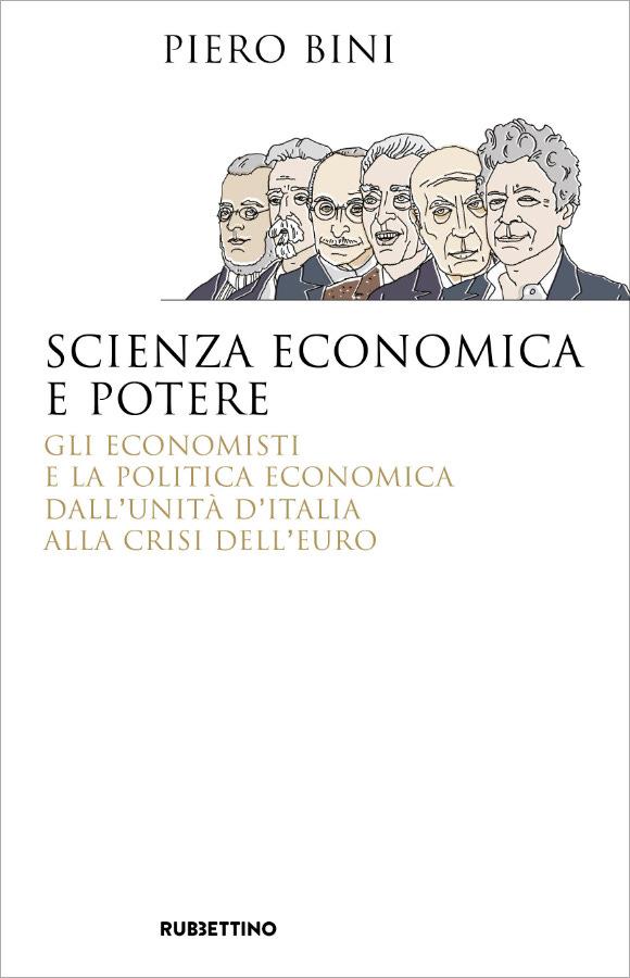 Scienza economica e potere – Rubbettino editore