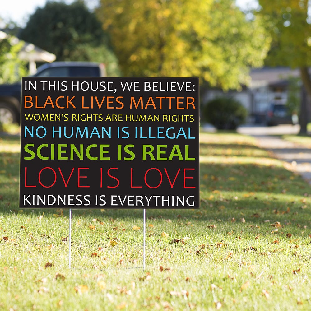 In This House, We Believe Yard Sign | Free Shipping | VPN