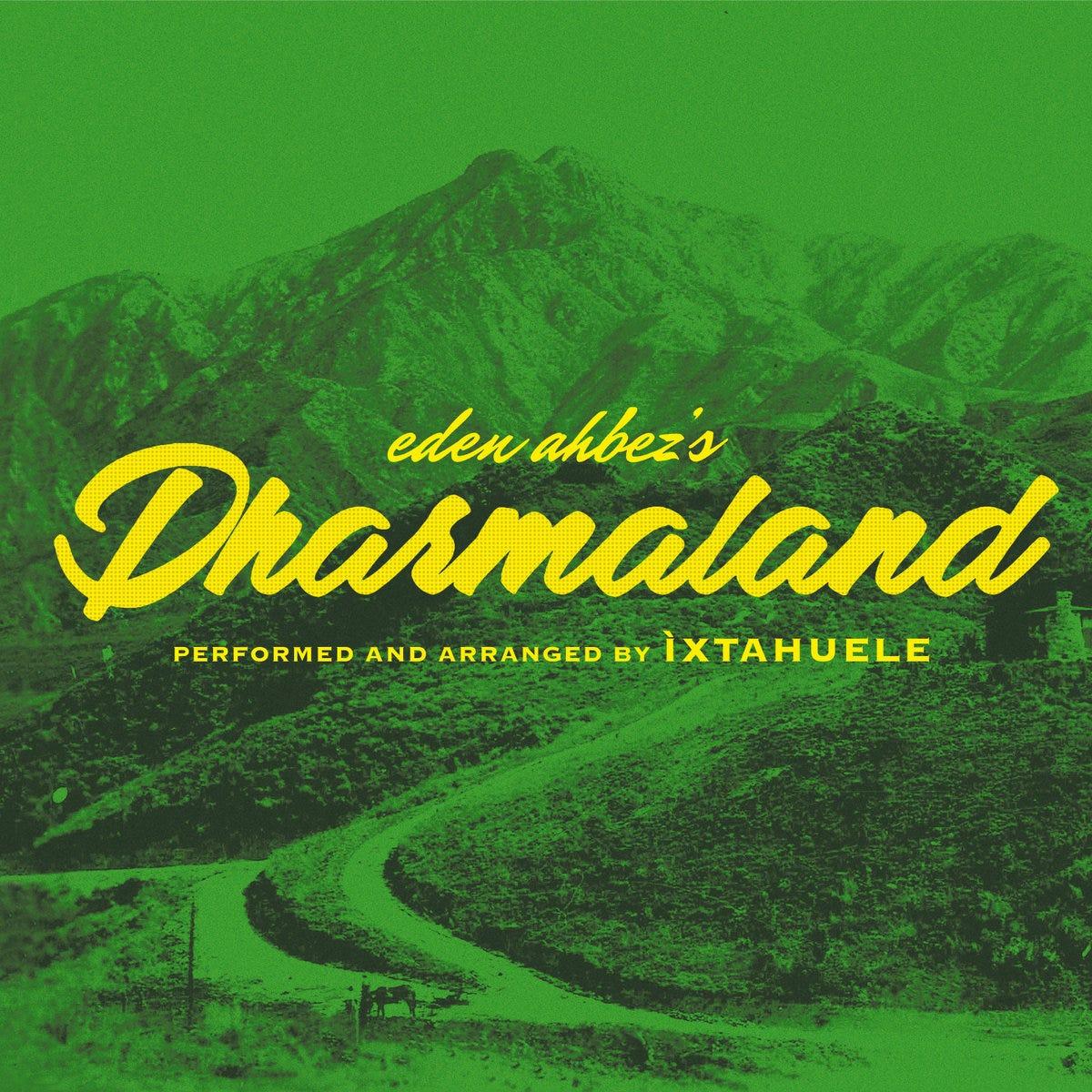 Dharmaland | Ìxtahuele