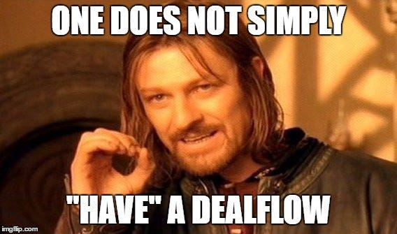 "There's no such thing as ""Dealflow"" for a VC | by Bartosz Jakubowski |  Bartosz Jakubowski"